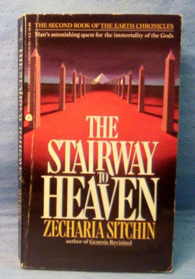 The Stairway to Heaven by Zecharia Sitchin (1996)