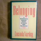 Belonging, A Catholic Comes to terms with the Church, FREE SHIPPING