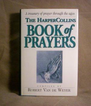 The Harper Collins Book of Prayers, by Robert Van De Weyer