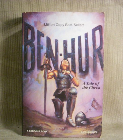 Ben-Hur, A Tale of the Christ, Lew Wallace