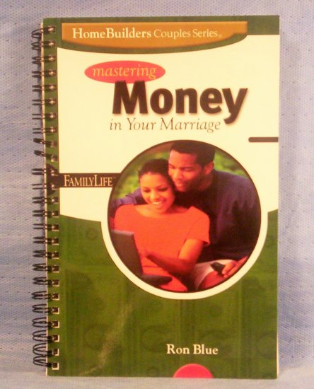 Mastering Money in Your Marriage, HomeBuilders Couples Series
