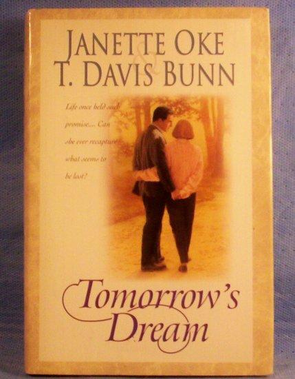 Tomorrow's Dream, Janette Oke, T. Davis Bunn