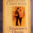 Tomorrow's Dream, Janette Oke, T. Davis Bunn