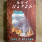 Dry Water, Eric S. Nylund
