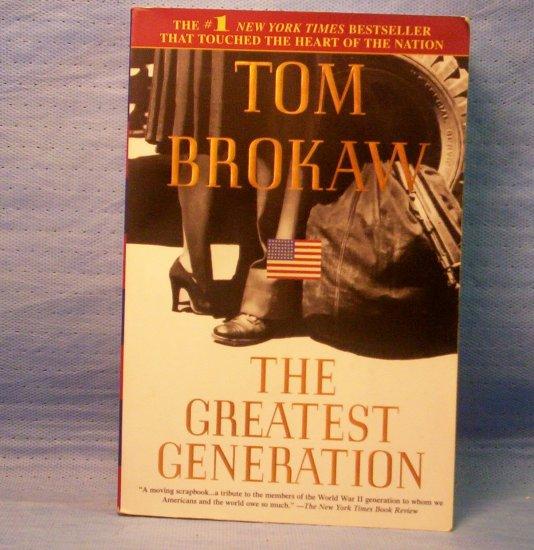 The Greatest Generation, Tom Brokaw