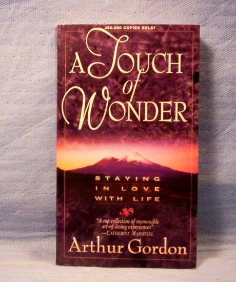 A Touch of Wonder, Arthur Gordon, FREE SHIPPING