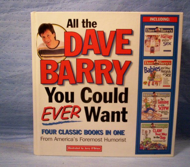 All the Dave Barry You Could Ever Want: Four Classic Books in One, FREE SHIPPING