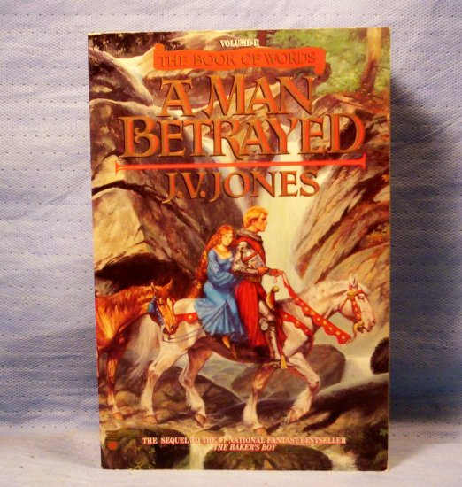 A Man Betrayed, The Book of Words, J.V. Jones, FREE SHIPPING