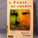 A Feast of Snakes, Harry Crews