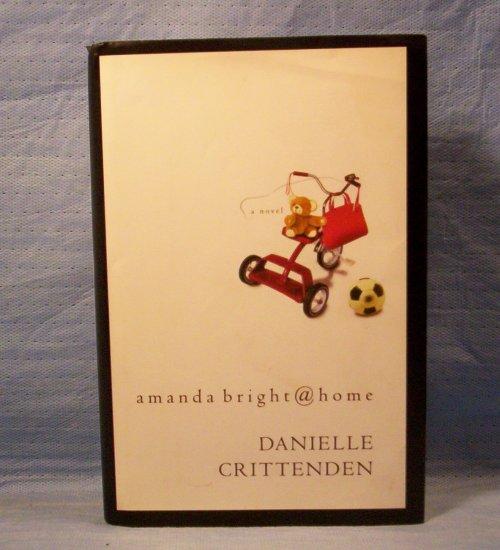 Amanda Bright @ Home, Danielle Crittenden, FREE SHIPPING
