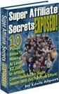 10 Super Affiliate Secrets Exposed eBook