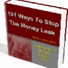 Stop The Money Leak  101 Different  Ways eBook