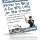 Need To Buy A Car With Little Or No Credit eBook