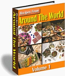 Around the World Recipes Part 1 and 2 eBook