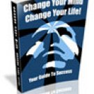 Change Your Mind - Change Your Life eBook