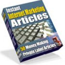 Instant Internet Marketing Articles