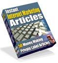 Instant Internet Marketing Articles
