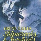 GREAT LAKES SHIPWRECKS AND SURVIVALS W RATIGAN