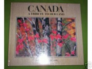 CANADA A TRIBUTE TO OUR LAND New in shrink wrap