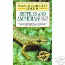 Simon & Schuster's Guide to Reptiles and Amphibians LN