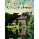 Last Country Houses by Clive Aslet (1985)
