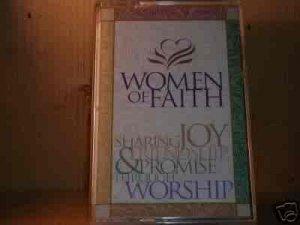 WOMEN OF FAITH, SHARING JOY FRIENDSHIP PROMISE