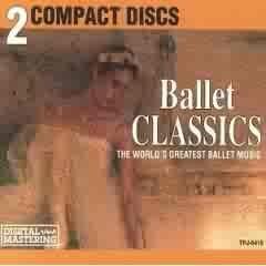 BALLET CLASSICS 2 CD SET GREATEST BALLET MUSIC!