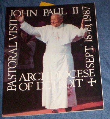 JOHN PAUL II, PASTORAL VISIT, ARCHDIOCESE OF DETROIT