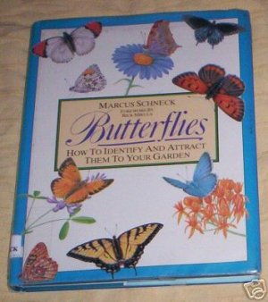 Butterflies by Marcus Schneck   ATTRACT, IDENTIFY