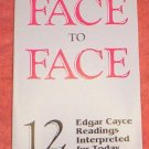 Face to Face by Mard Thurston EDGAR CAYCE READING(1988)
