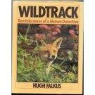 Wildtrack,Hugh Falkus,Reminiscenses of nature detective