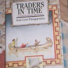 Traders in Time by Janie Lynn Panagopoulos, Janie Pa...