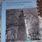 The Marblehead Lighthouse by Betty Neidecker (1996) NEW