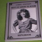 Isn't It Good To Know Carol Johnson songbook  SIGNED!!