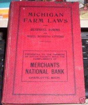 michigan farm laws by William K Williams  1909 HC
