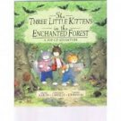 Three Little Kittens in the Enchanted Forest, Aaron