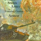 United States Army Training Center Armor Fort Knox LE