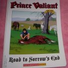 PRINCE VALIANT VOL 49, Road to Sorrow's End  (A)