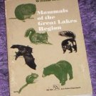 Mammals Of The Great Lakes Region by William H. Burt...