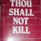 Thou Shall Not Kill by Hilda M. McMahand (1996)  NEW