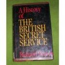 History of the British Secret Service by Richard Dea...