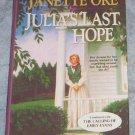 JULIA'S LAST HOPE/CALLING OF EMILY EVANS  JANETTE OKE