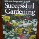 Ortho's Complete Guide to Successful Gardening by Ba...