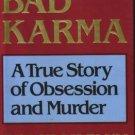 Bad Karma   Deborah Blum (1986) LN HC/DJ