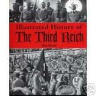 Illustrated History of The Third Reich  ALEX HOOK  LN