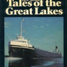 Ten More Tales of the Great Lakes  Skip Gillham (1989)