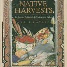 Native Harvests by E. Barrie Kavasch (1979, Paperback)