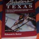 Birder's Guide to Texas  Edward A. Kutac, Judy Teague