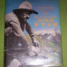 The Great American Gold Rush by Rhoda Blumberg (1989)