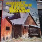 Ghost Towns & Back Roads by Donald E. Bower (1974)